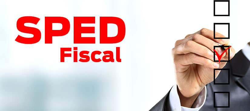 SPED Fiscal – O que é e para que serve?
